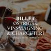 billet Østrigsk Vinsmagning & Charcuterifebruar